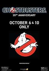 """Fathom Events Brings the Blockbuster Comedy """"Ghostbusters"""" Back to the Big Screen for Its 35th Anniversary"""