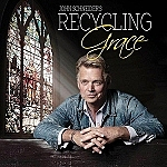 "Iconic Actor and Chart-Topping Country Artist John Schneider to Release Inspirational Album, ""Recycling Grace"""