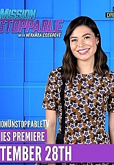 "CBS Saturday Morning Debuts ""Mission Unstoppable,"" a New Weekly Series Executive Produced by Actor/Advocate Geena Davis and Actor Miranda Cosgrove Who Also Serves as Host - Premiering September 28, 2019"