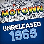 'MOTOWN UNRELEASED: 1969' Celebrates 60 Years Of Motown With 60 Previously Unreleased Songs Recorded By The Legendary Label In 1969
