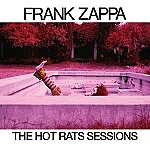 "Frank Zappa's Legendary 1969 First Solo Album, ""Hot Rats,"" Celebrated With Massive 50th Anniversary Six-Disc Collection"