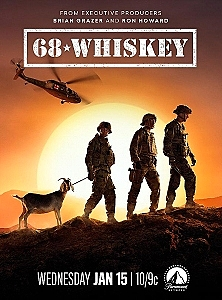 """Paramount Network Releases Official Trailer for """"68 Whiskey,"""" a New Scripted Comedic Drama from Brian Grazer, Ron Howard and CBS Premiering January 15 at 10:00 P.M. Et/Pt"""