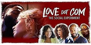 """Love Dot Com: The Social Experiment"" Releases to Public Audiences Nov. 19"