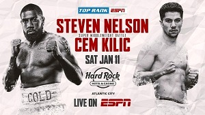 January 11: Steven Nelson-Cem Kilic Set for Hart-Smith Jr. Co-Feature Live on ESPN