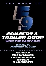 """Universal Pictures Will Launch """"The Road to F9""""- a Global Fan Extravaganza Featuring a Fast & Furious Concert, Broadcast and the Debut of the Film's First Trailer in Miami on January 31"""