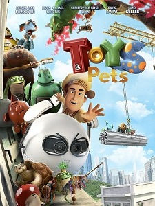 Vision Films Presents 'Toys & Pets', Popular Chinese Animated Feature Set for North American Release