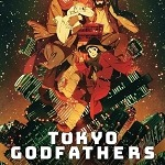 Satoshi Kon's Classic Animated Feature 'Tokyo Godfathers' Comes to Theaters Nationwide on March 9 and 11