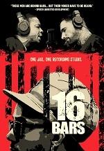 """16 Bars"" Examines Inmates Writing / Recording Original Music as Rehabilitation"