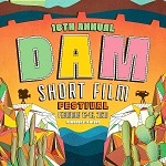 16th Annual Dam Short Film Festival Kicks off February 13 With Awards Ceremony & Red Carpet February 16