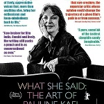 """""""What She Said: The Art of Pauline Kael"""" Coming June 16 from Juno Films"""