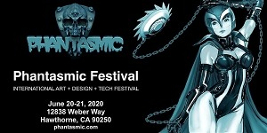 June 20-21, 2020 Phantasmic Fest to Focus on Fantastic Art Confab Gathers Eclectic Mix of Sci-Fi, Asian-Inspired Art, Artists