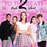 Vision Films Set to Release Anticipated Teen Sequel 'To The Beat! Back 2 School'