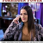 """Forbidden Power"" Movie Wins 28 Awards"