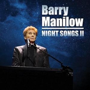 Barry Manilow Scores 27th Top 40 Album With New Studio Album, Night Songs