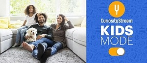 CuriosityStream Invites Families to 'Stay in, Stay Curious' with Enhanced Kids Programming Feature and Special Pricing