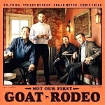 Yo-Yo Ma, Stuart Duncan, Edgar Meyer & Chris Thile Reunite Grammy Award-Winning Group For Not Our First Goat Rodeo