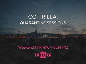 "Triller Presents ""Co-Trilla Quarantine Sessions"" - A Large-Scale Digital Music Festival With Performances Expected By Top Industry Artists And Bands"
