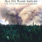 Filmmaker From Paradise, CA Releases Acclaimed Camp Fire Documentary