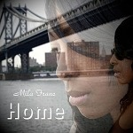 """It'll All Be All Right I'll Be Home Tonight,"" is the Title of EP by Mila Franc to be Released April 13, 2020"