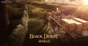 """""""Black Desert Mobile"""" Introduces Merchantry: A New System of World Trade"""