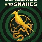 """Lionsgate to Adapt Suzanne Collins' New Hunger Games Novel """"The Ballad of Songbirds and Snakes"""" Into a Major Motion Picture"""