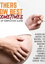 """Mother's Know Best…Sometimes"" Comedy Album Released Today"