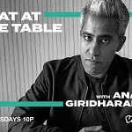 Vice TV New Primetime Weekly Series 'Seat At The Table With Anand Giridharadas'