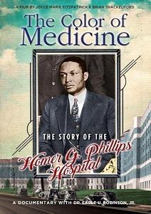 """With COVID-19 Shining a Light on African-American Medical Care, Vision Films is Proud to Present """"The Color of Medicine: The Story of Homer G. Phillips Hospital"""" -Available on DVD/VOD May 12, 2020"""