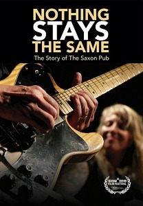 """Nothing Stays The Same: The Story Of The Saxon Pub"" Coming to VOD, EST, and DVD on July 14"