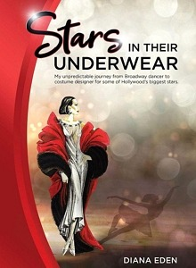 """Stars in Their Underwear"" is Hollywood Costume Designer Diana Eden's Memoir, on Sale June 19"