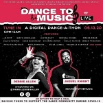 Debbie Allen and Friends Join Forces to Create an International Dance-a-Thon to Support the Dance Community During COVID-19 - June 13, 2020
