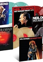 Capitol/UMe To Release All 5 Neil Diamond - Hot August Night Albums As 2LPs In Black And Limited-Edition Colors On August 7, 2020