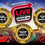Brad Paisley To Headline Live Nation's First Ever 'Live From The Drive-In' Concert Series In The U.S. With Darius Rucker, El Monstero, Jon Pardi, Nelly, And Yacht Rock Revue