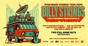 Billy Strings Announces Streaming Strings 2020 Tour; Live Streaming From Nashville - Presented by Rounder Records