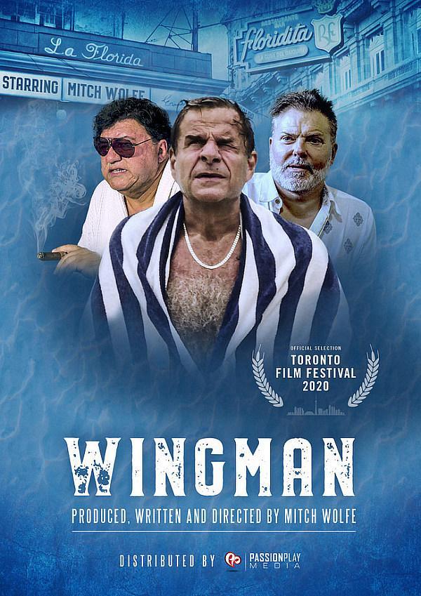 "In Anticipation Of Toronto Film Festival ""WingMan"" Takes Flight"