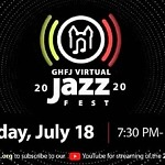 Greater Hartford Festival of Jazz Announces Streaming of 'GHFJ Virtual Jazz Fest'