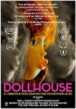 'Dollhouse: The Eradication of Female Subjectivity from American Popular Culture' Arrives on Digital Platforms August 11th (Exclusive)