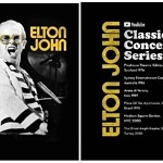 Elton John Set to Launch a Special Archival Concert Footage Series Streaming Worldwide Exclusively on YouTube