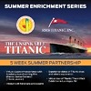 RMS Titanic, Inc. to Launch New Educational Programming Partnership With Los Angeles United School District to Include Virtual Titanic Programming