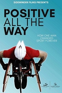 """""""Positive All the Way,"""" a New Documentary About the Paralympics, Now Airing on PBS"""