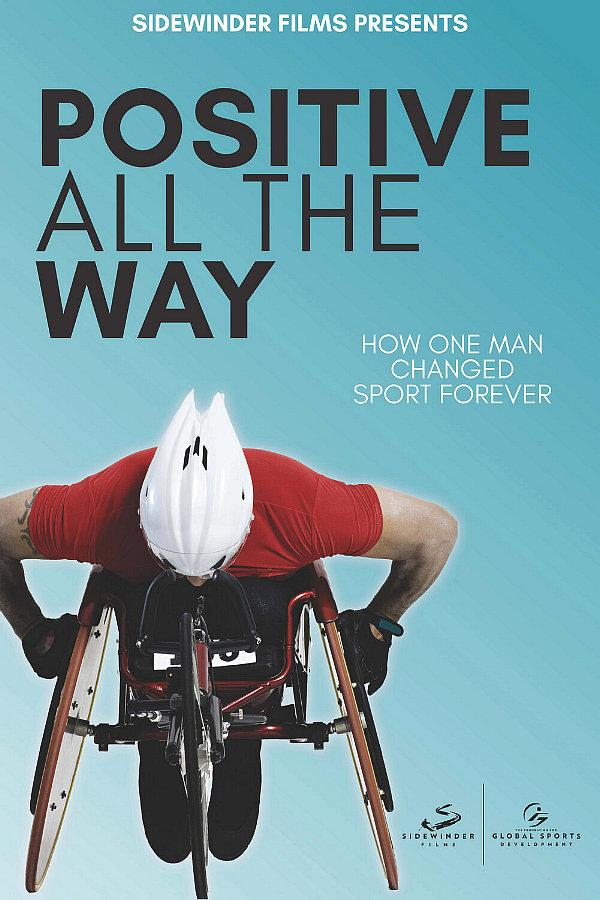 """Positive All the Way,"" a New Documentary About the Paralympics, Now Airing on PBS"