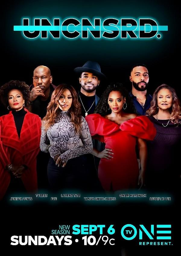 TV One's Hit Series UNCENSORED Returns With All New Episodes Exploring The Personal Lives Of Celebrities On September 6