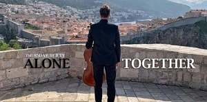 """Hauser Continues Special Performance Series With """"Alone, Together – From Dubrovnik"""" to Stream Worldwide July 30"""