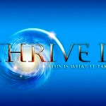 """Thrive II: This Is What It Takes"" Releases Trailer in 15 Languages for Sequel to One of the Top Watched Documentaries of All Time"
