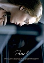 Pearl A New Feature Film From Writer/Director Bobby Roth is Set For Digital Release August 11