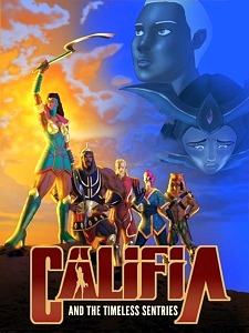 """Califa and the Timeless Sentries Episode III """"Revelations"""" Available Now on YouTube"""