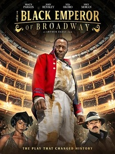 Broadway's First African-American Leading Man Comes to Life When Vision Film's Presents the Black Emperor of Broadway