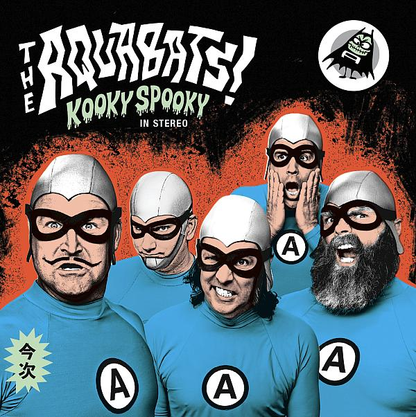 "The Aquabats! Return With 6th Studio Album ""Kooky Spooky... in Stereo!"""