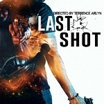 "'Freedom is More Important Than Pride': Vision Films Proudly Presents the New Crime Drama ""LAST SHOT"" (with Trailer)"