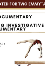 """At the Heart of Gold: Inside the USA Gymnastics Scandal"" Receives Two Nominations for the 41st Annual News & Documentary Emmy Awards"